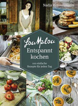 LouMalou Entspannt kochen von Portmann,  Adrian, Zimmermann,  Nadja