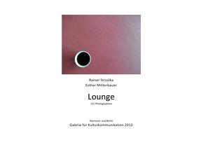 Lounge von Mitterbauer,  Esther, Strzolka,  Rainer