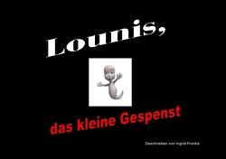Lounis, das kleine Gespenst von Franke,  Ingrid