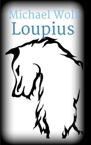 Loupius von Wolf,  Julia, Wolf,  Max, Wolf,  Michael