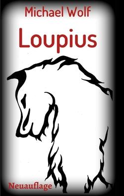 Loupius von Wolf,  Michael