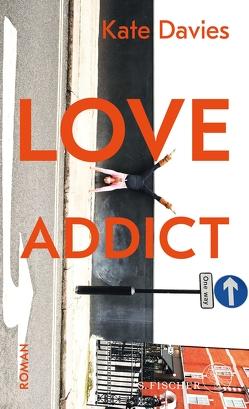 Love Addict von Davies,  Kate, Somann-Jung,  Britt