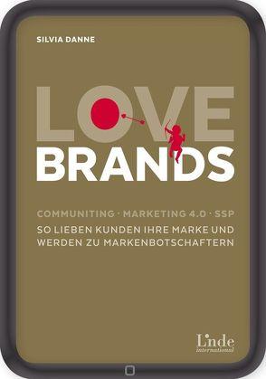 Love Brands von Danne,  Silvia