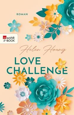 Love Challenge von Hoang,  Helen, Nirschl,  Anita