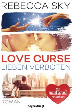 Love Curse – Lieben verboten von Röser,  Cornelia, Sky,  Rebecca