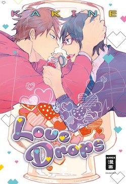 Love Drops von Kakine, Schmitz,  Melania