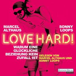 Love Hard! von Althaus,  Marcel, Loops,  Sonny