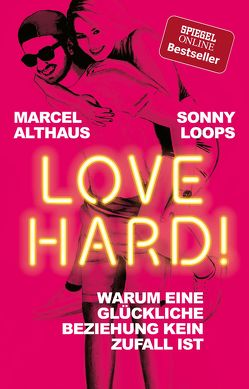 Love Hard! von Althaus,  Marcel