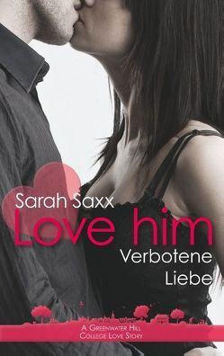 Love him von Saxx,  Sarah