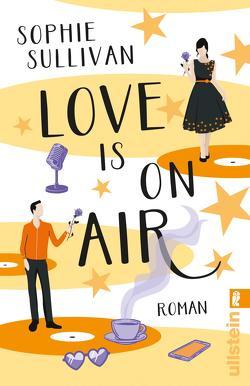 Love is on Air von Agnew,  Cherokee Moon, Sullivan,  Sophie