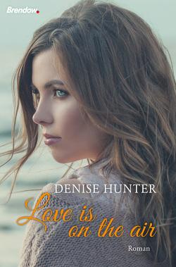 Love is on the air von Hunter,  Denise