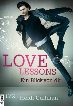 Love Lessons – Ein Blick von dir von Cullinan,  Heidi, Pannen,  Stephanie