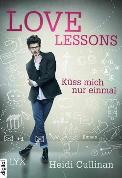 Love Lessons – Küss mich nur einmal von Cullinan,  Heidi, Link,  Michaela