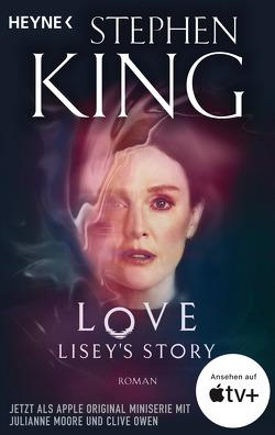 Love – Lisey's Story von Bergner,  Wulf, King,  Stephen
