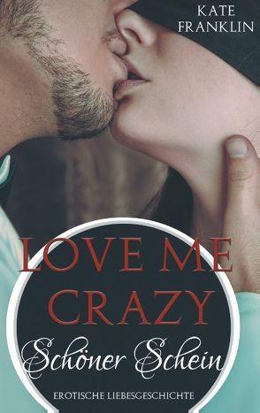 Love Me Crazy von Franklin,  Kate