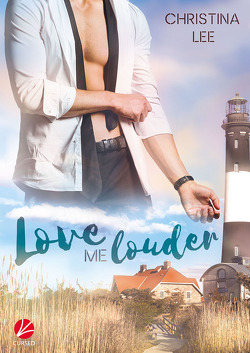 Love me louder von Ahrens,  Susanne, Lee,  Christina