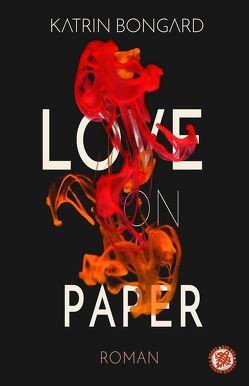 Love on Paper von Bongard,  Katrin