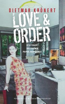 Love & Order von Krönert,  Dietmar