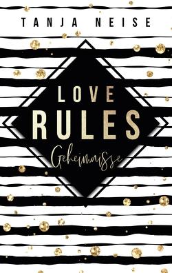 Love Rules – Geheimnisse von Neise,  Tanja