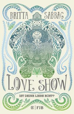 Love Show von Sabbag,  Britta