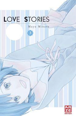 Love Stories 03 von Mikulich,  Ekaterina, Minase,  Mayu
