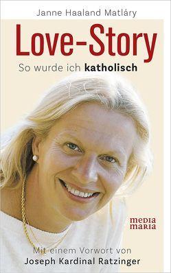 Love-Story von Matláry,  Janne Haaland
