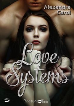 Love Systems von Carol,  Alexandra