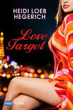 Love Target von Loeb Hegerich,  Heidi