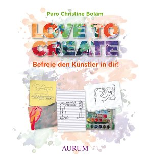 Love to create von Bolam,  Paro Christine