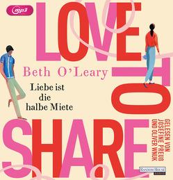 Love to share von Kurbasik,  Pauline, O'Leary,  Beth, Preuß,  Josefine, Schröder,  Babette, Wnuk,  Oliver