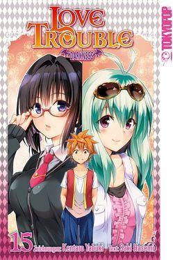 Love Trouble Darkness 15 von Hasemi,  Saki, Yabuki,  Kentaro