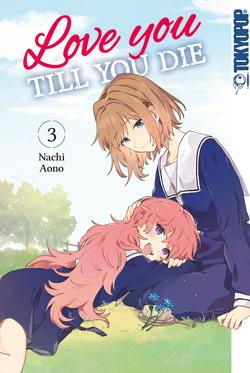 Love you till you die 03 von Nachi,  Aono