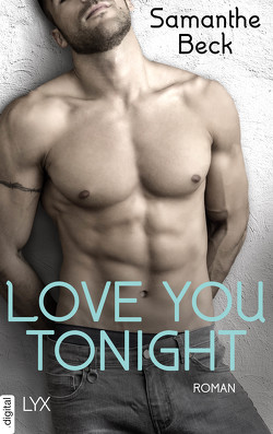 Love You Tonight von Beck,  Samanthe, Lengermann,  Frauke
