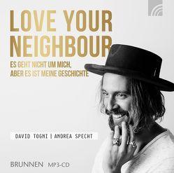 LOVE YOUR NEIGHBOUR von Camero,  Miguel, Specht,  Andrea, Togni,  David