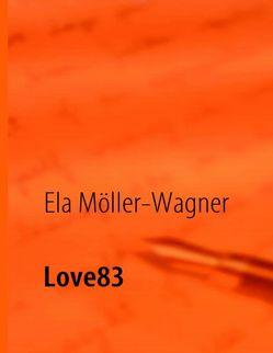 Love83 von Möller-Wagner,  Ela