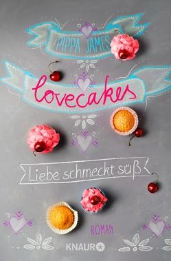 Lovecakes – Liebe schmeckt süß von James,  Pippa, Sturm,  Ursula C.