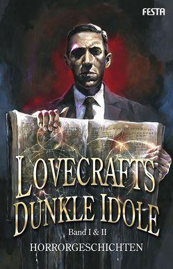 Lovecrafts dunkle Idole – Band I & II von Festa,  Frank, Lovecraft,  H. P., Wells,  H.G.
