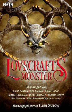 Lovecrafts Monster von Datlow,  Ellen, Gaiman,  Neil, Ligotti,  Thomas, Lovecraft,  H. P.