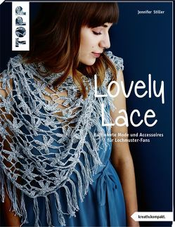 Lovely Lace (kreativ.kompakt) von Stiller,  Jennifer
