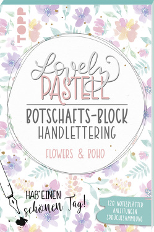 Lovely Pastell Handlettering Botschafts-Block Flowers & Boho von Stapff,  Christin