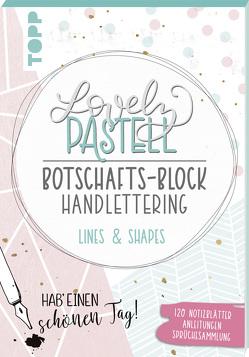Lovely Pastell Handlettering Botschafts-Block Lines & Shapes von Blum,  Ludmila
