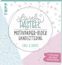 Lovely Pastell Handlettering Motivpapierblock Lines & Shapes von Blum,  Ludmila