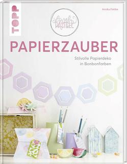 Lovely Pastell – Papierzauber von Flebbe,  Annika
