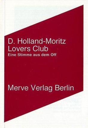Lovers Club von Holland-Moritz,  D