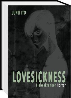 Lovesickness – Liebeskranker Horror von Ito,  Junji, Ossa,  Jens