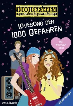 Lovesong der 1000 Gefahren von Bullen,  Sonja, Liepins,  Carolin