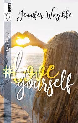 #loveyourself von Waschke,  Jennifer