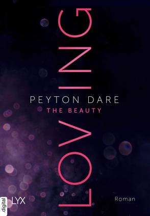 Loving the Beauty von Dare,  Peyton