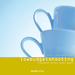 Low Budget Shooting von Harnischmacher,  Cyrill