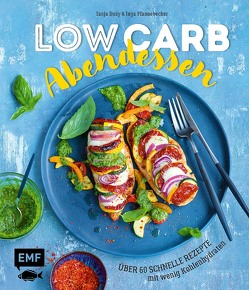 Low Carb Abendessen – Über 60 schnelle Rezepte mit wenig Kohlenhydraten von Dusy,  Tanja, Pfannebecker,  Inga, Winner,  Katrin